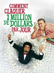 Comment claquer un million de dollars par jour Affiche