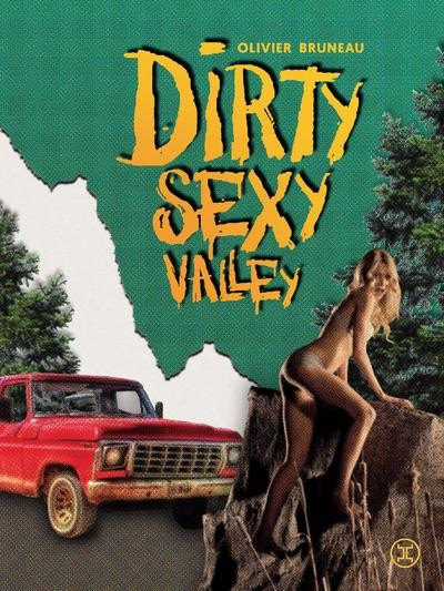 Dirty Sexy Valley Affiche