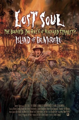 Lost Soul : The Doomed Journey of Richard Stanley's Island of Dr. Moreau Affiche