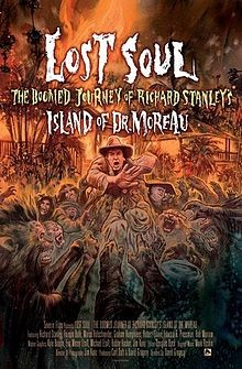 Lost Soul: The Doomed Journey of Richard Stanley's Island of Dr. Moreau Affiche