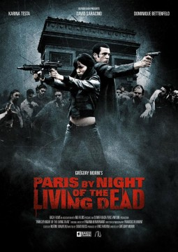 Paris By Night Of The Living Dead Affiche