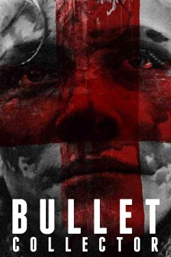 The Bullet Collector Affiche