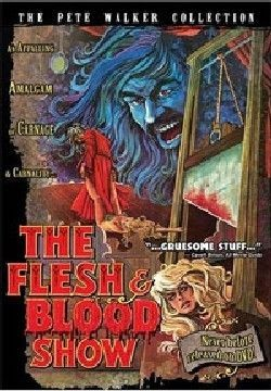 The Flesh and Blood Show Affiche