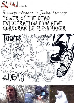 Tower of The Dead, Eviscération d'un Rêve, Gordorak... Affiche