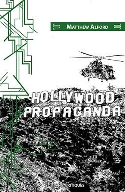 Hollywood Propaganda de Matthew Alford